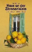Cover-Bild zu Haus an der Zitronenküste (eBook) von Schreiner, Kurt
