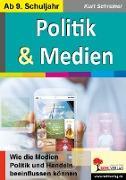 Cover-Bild zu Politik & Medien von Schreiner, Kurt