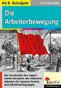 Cover-Bild zu Die Arbeiterbewegung von Schreiner, Kurt