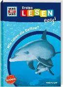 Cover-Bild zu Meierjürgen, Sonja: WAS IST WAS Erstes Lesen easy! Band 5. Wie leben die Delfine?