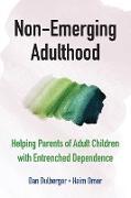 Cover-Bild zu Dulberger, Dan: Non-Emerging Adulthood