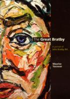 Cover-Bild zu Yacowar, Maurice: The Great Bratby: A Portrait of John Bratby Ra