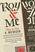 Cover-Bild zu Yacowar, Maurice: Roy & Me