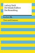 Cover-Bild zu Der blonde Eckbert / Der Runenberg. Textausgabe mit Kommentar und Materialien von Tieck, Ludwig