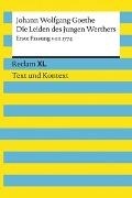 Cover-Bild zu Die Leiden des jungen Werthers. Erste Fassung von 1774. Textausgabe mit Kommentar und Materialien von Goethe, Johann Wolfgang