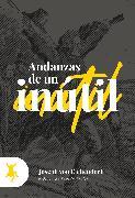 Cover-Bild zu Andanzas de un inútil (eBook) von Eichendorff, Joseph von