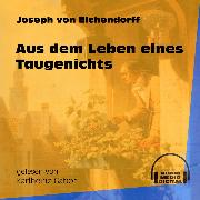 Cover-Bild zu Aus dem Leben eines Taugenichts (Ungekürzt) (Audio Download) von Eichendorff, Joseph von