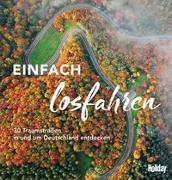 Cover-Bild zu HOLIDAY Reisebuch: Einfach losfahren von Buommino, Stefanie