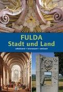 Cover-Bild zu Fulda. Stadt und Land von Glaser, Marita