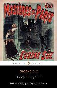 Cover-Bild zu The Mysteries of Paris (eBook) von Sue, Eugene