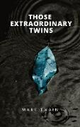 Cover-Bild zu Those Extraordinary Twins (eBook) von Twain, Mark