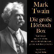 Cover-Bild zu Mark Twain: Die große Hörbuch Box (Audio Download) von Twain, Mark