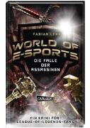 Cover-Bild zu Lenk, Fabian: World of E-Sports: Die Falle der Assassinen