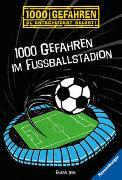 Cover-Bild zu Lenk, Fabian: 1000 Gefahren im Fußballstadion