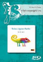 """Cover-Bild zu Religionsprojekt zu """"Seine eigene Farbe"""" von Scheidweiler, Melanie"""