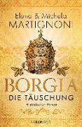 Cover-Bild zu Martignoni, Elena: Borgia - Die Täuschung