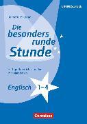 Cover-Bild zu Die besonders runde Stunde - Grundschule, Englisch - Klasse 1-4, Fertige Unterrichtsstunden mit Materialien, Kopiervorlagen von Dausend, Henriette