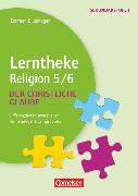 Cover-Bild zu Lerntheke, Religion, Der christliche Glaube: 5/6, Differenzierungsmaterialien für heterogene Lerngruppen, Kopiervorlagen von Blumhagen, Doreen