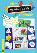 Cover-Bild zu Mein Grundschulzeit-Lapbook von Blumhagen, Doreen