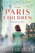 Cover-Bild zu Goldreich, Gloria: The Paris Children: A Novel of World War 2