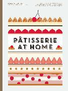 Cover-Bild zu Dupuis, Melanie: Patisserie at Home