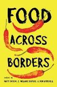 Cover-Bild zu Garcia, Matt (Hrsg.): FOOD ACROSS BORDERS