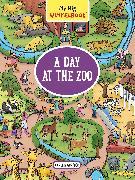 Cover-Bild zu My Big Wimmelbook-A Day at the Zoo von Görtler, Carolin