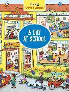 Cover-Bild zu My Big Wimmelbook-A Day at School von Görtler, Carolin