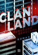 Cover-Bild zu Clan-Land von Benecken, Burkhard