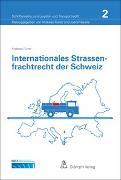 Cover-Bild zu Internationales Strassenfrachtrecht der Schweiz von Furrer, Andreas