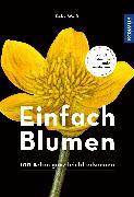 Cover-Bild zu Weiß, Felix: Einfach Blumen