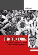 Cover-Bild zu Weiss, Heinz: Otto Felix Kanitz