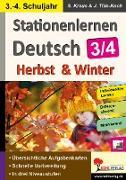 Cover-Bild zu Stationenlernen Deutsch - Herbst & Winter / Klasse 3-4 (eBook) von Weimann, Viktoria