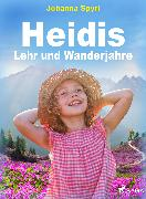 Cover-Bild zu Heidis Lehr- und Wanderjahre (eBook) von Spyri, Johanna