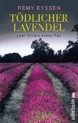 Cover-Bild zu Eyssen, Remy: Tödlicher Lavendel