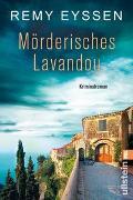 Cover-Bild zu Eyssen, Remy: Mörderisches Lavandou