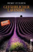 Cover-Bild zu Eyssen, Remy: Gefährlicher Lavendel