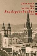 Cover-Bild zu Dolgner, Angela: Jahrbuch für hallische Stadtgeschichte 2019