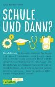 Cover-Bild zu Reumschüssel, Anja: Carlsen Klartext: Schule und dann? Berufsfindung