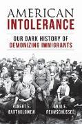 Cover-Bild zu Bartholomew, Robert E.: American Intolerance