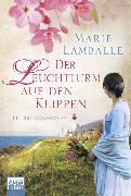 Cover-Bild zu Lamballe, Marie: Der Leuchtturm auf den Klippen