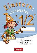 """Cover-Bild zu Einsterns Schwester, Erstlesen - Ausgabe 2008, 1. Schuljahr, Schreiblehrgang """"Grundschrift lernen und flüssig schreiben"""""""