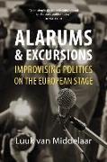 Cover-Bild zu Van Middelaar, Luuk (Leiden University): Alarums and Excursions
