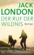 Cover-Bild zu London, Jack: Der Ruf der Wildnis