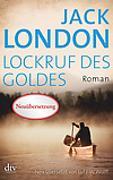 Cover-Bild zu London, Jack: Lockruf des Goldes