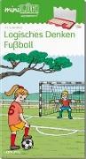 Cover-Bild zu miniLÜK. Vorschule: Fußball - Logisches Denken von Wagner, Christiane