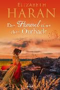 Cover-Bild zu Haran, Elizabeth: Der Himmel über dem Outback