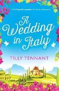 Cover-Bild zu Tennant, Tilly: A Wedding in Italy