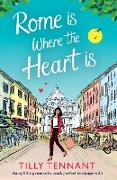 Cover-Bild zu Tennant, Tilly: Rome is Where the Heart is
