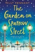 Cover-Bild zu Tennant, Tilly: The Garden on Sparrow Street